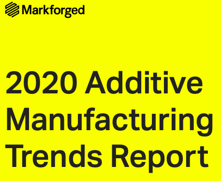 Lees hier het rapport over Additive Trends van MARKFORGED voor 2020